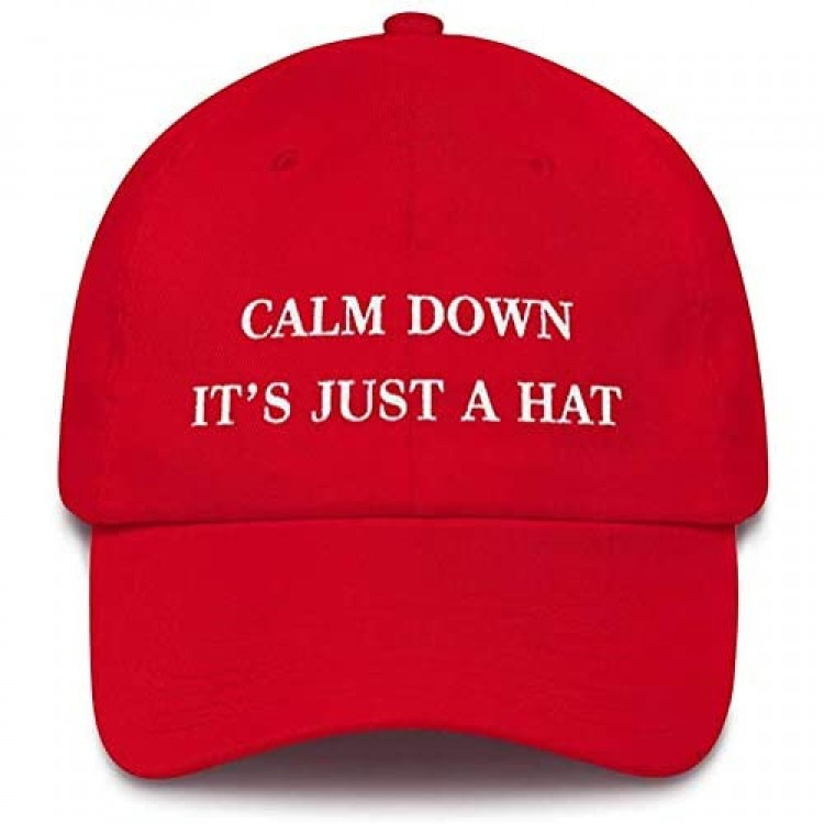 Baseball Cap Calm Down It's Just A Hat Embroidered Cotton Unisex Dad Hats for Men/Women Adjustable Sport Sun Caps MAGA Red